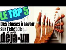 Le top 5 des choses à savoir sur l'effet de déjà vu