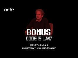 Philippe Aigrain #Fondateur de la Quadrature du Net - Code Is Law - BiTS - S02E31 - ARTE