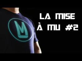 La Mise à MU #2 - Nouveaux Formats, Vie Professionnelle, ...