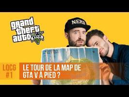 Combien de temps pour le tour de la map de GTA V à pied ? LQCG #1