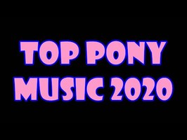 TOP 10 PONY SONGS of JANUARY 2020 - COMMUNITY VOTED