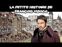 La petite histoire de François Vidocq