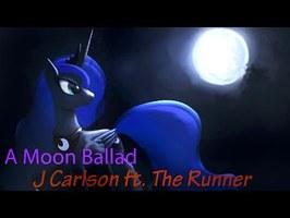 A Moon Ballad for Princess Luna (feat. The Runner1230)