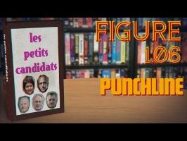 FIGURE_1.06 : PUNCHLINE | PETITS CANDIDATS