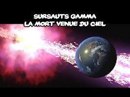 Les sursauts gamma, la mort venue du ciel