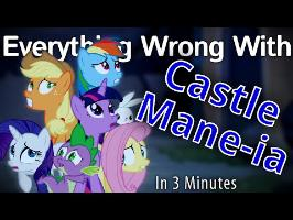 (Parody) Everything Wrong With Castle Mane-ia in 3 Minutes