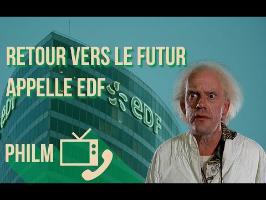Retour vers le futur VS EDF / Philm # 14