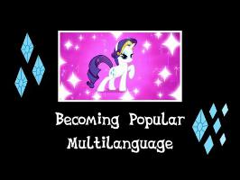 [Multilanguage S&T] My Little Pony | Becoming Popular [With surprise!]
