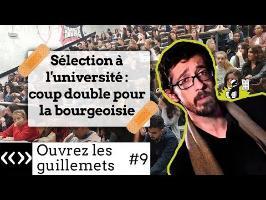 Sélection à l'université : coup double pour la bourgeoisie, par Usul