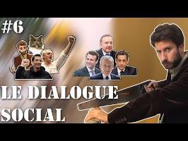Langues de bois #6 - Le dialogue social