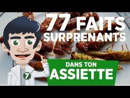 77 FAITS SURPRENANTS DANS TON ASSIETTE !!