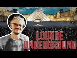 Louvre UNDERGROUND ! CuriosiTea