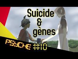 Suicide et gènes (Pr COURTET) - PSYCHE #10