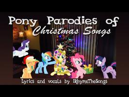 Pony Parodies of Christmas Songs