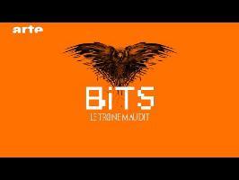 Le Trône Maudit - BiTS - S02E25 - ARTE