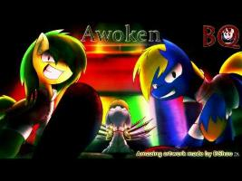 Awoken (BlacqJack's Remix)