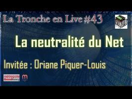La neutralité du Net (Oriane Piquer-Louis) TeNL43
