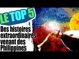 Le top 5 des histoires extraordinaires venant des Philippines