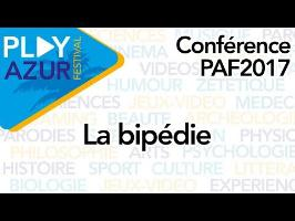 [PAF2017] La bipédie - Dirty Biology, Scilabus et Strange Stuff and Funky Things