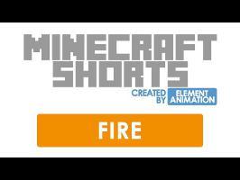 MinecraftShorts: Fire
