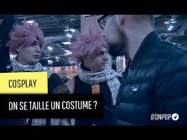Cosplay : on se taille un costume ?