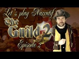 (LP Narratif) The Guild 2 - Episode 2 - Production et Optimisation