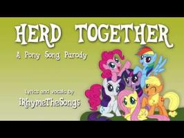 Herd Together - Pony parody of The Beatles/Aerosmith