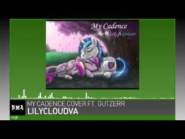 LilyCloudVA - My Cadence Cover ft. Gutzerr