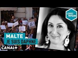 Malte : Je suis Daphné - L'Effet Papillon – CANAL+