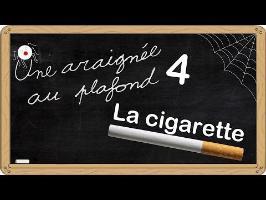 Une araignée au plafond [4] La cigarette