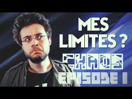QUELLES SONT MES LIMITES - CHAOS #1 - ANTOINE DANIEL