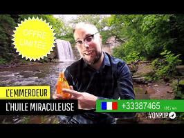 L'emmerdeur : l'huile miraculeuse
