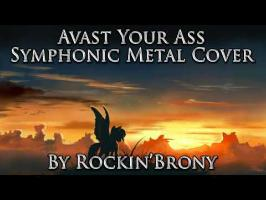 Avast Your Ass (Symphonic Metal Cover) - Rockin'Brony