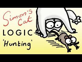 Simon's Cat Logic - Why Do Cats Like Hunting?