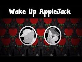 Musical Film - Wake up Applejack!