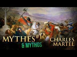 Mythes et Mythos - Charles Martel et la bataille de Poitiers