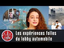 Les expériences folles du lobby automobile