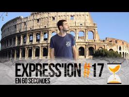 TOUS LES CHEMINS MÈNENT À ROME - Express'ion #17