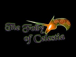 'The Folly of Celestia' Teaser Trailer