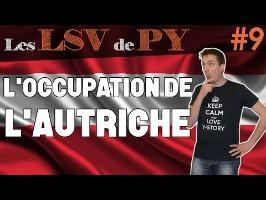 L'occupation de l'Autriche- Les LSV de PY #9