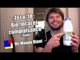 Zététique et journalisme - 18 - Bio, local et complaisance (+ sondage)
