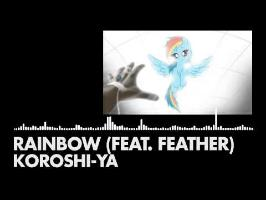 Koroshi-Ya - Rainbow (feat. Feather)