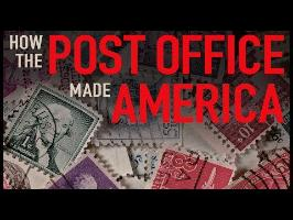 How the Post Office Made America