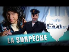 LA SURPÊCHE (feat. NICOLAS BERNO) - LA BARBE