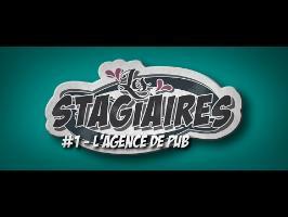Les Stagiaires - Ep 1 - En publicité