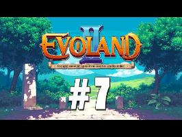 [FR] Evoland II - ep.7 - Sire Prout