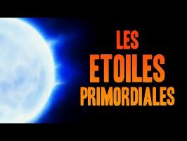 LES ÉTOILES PRIMORDIALES (POPULATION III)