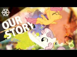 Our Story [PMV] [Collab]