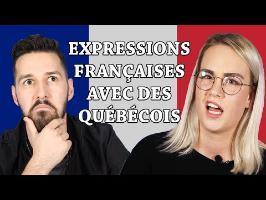 Expressions Françaises devinées par des Québécois
