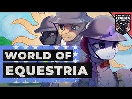 World of Equestria - Equestria At War Lore